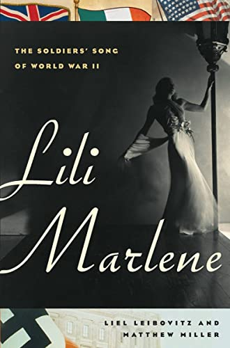 9780393065848: Lili Marlene: The Soldiers' Song of World War II