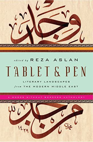 Tablet and Pen : Literary Landscapes from the Modern Middle East