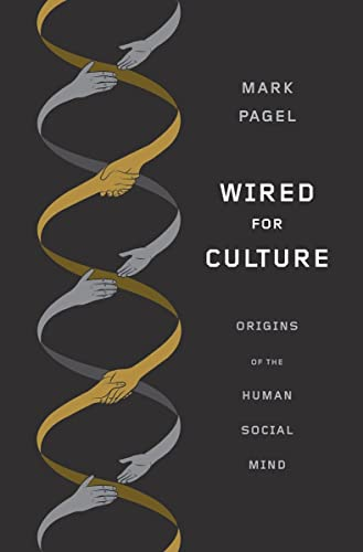 Wired for Culture : Origins of the Human Social Mind