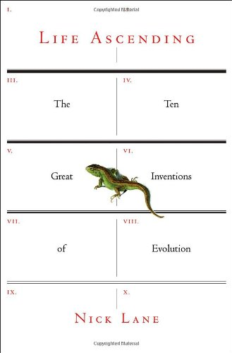 9780393065961: Life Ascending: The Ten Great Inventions of Evolution