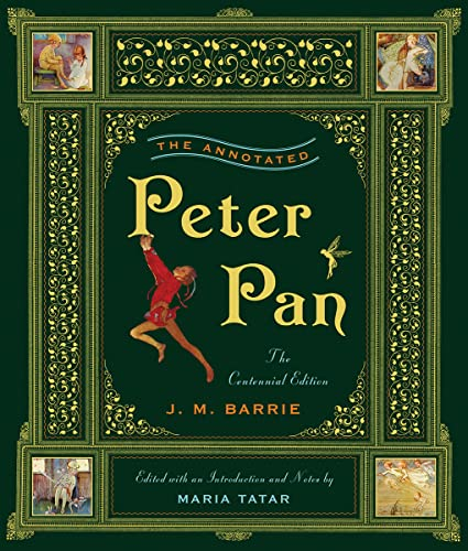 9780393066005: The Annotated Peter Pan. Centennial Edition (The Annotated Books)