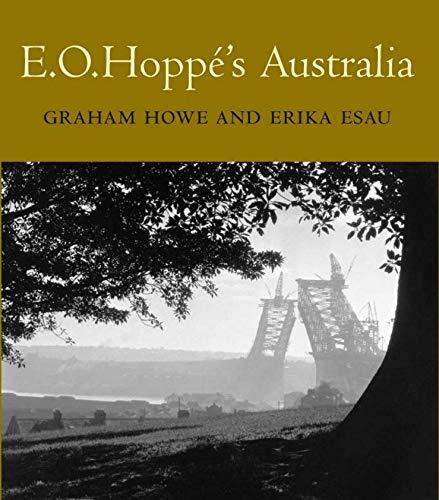 E. O. Hoppé's Australia: E. O. Hoppé;