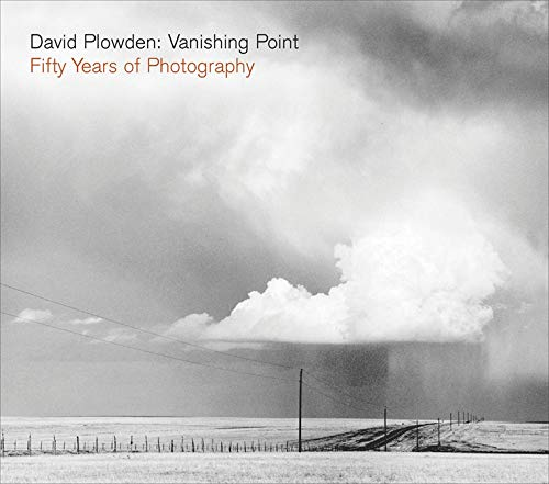 9780393066142: David Plowden: Vanishing Point: Fifty Years of Photography (Signed, Limited Edition)