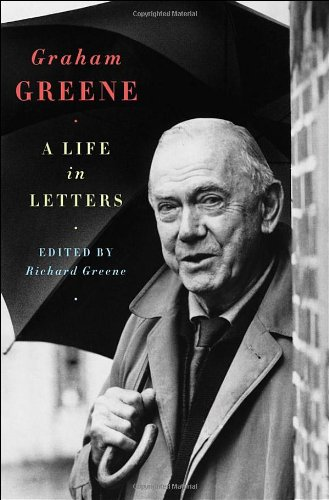 9780393066425: Graham Greene: A Life in Letters