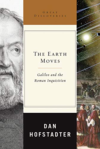 9780393066500: The Earth Moves: Galileo and the Roman Inquisition (Great Discoveries)