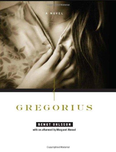 9780393066524: Gregorius: A Novel