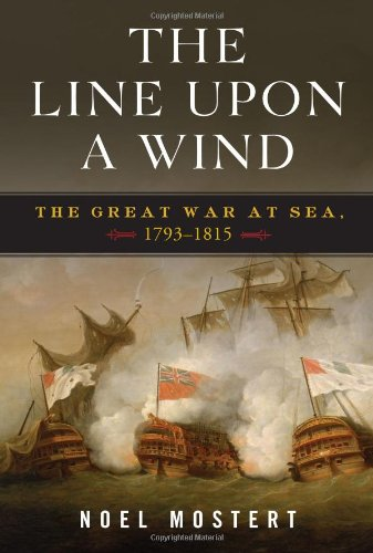 9780393066531: The Line Upon a Wind: The Great War at Sea, 1793-1815