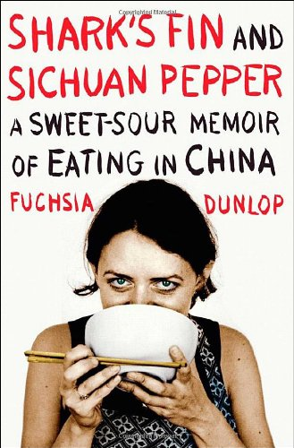 9780393066579: Shark's Fin and Sichuan Pepper: A Sweet-Sour Memoir of Eating in China