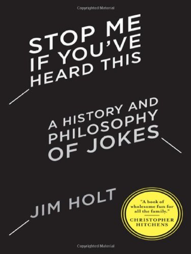 9780393066739: Stop Me If You've Heard This: A History and Philosophy of Jokes