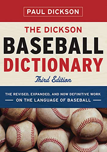 9780393066814: The Dickson Baseball Dictionary (Third Edition)