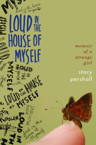 9780393066920: Loud in the House of Myself: Memoir of a Strange Girl
