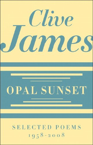 9780393067071: Opal Sunset: Selected Poems, 1958-2008