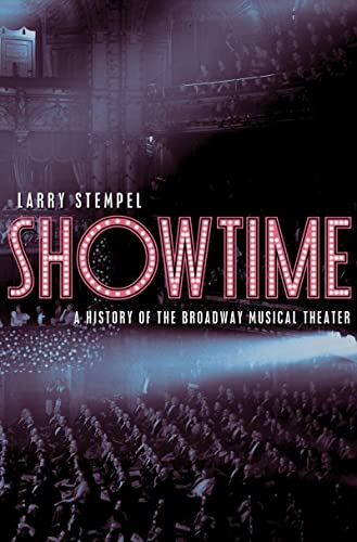 9780393067156: Showtime: A History of the Broadway Musical Theater