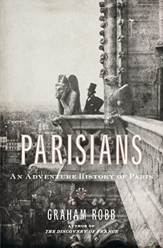 9780393067248: Parisians: An Adventure History of Paris