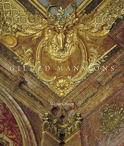 9780393067545: Gilded Mansions: Grand Architecture and High Society