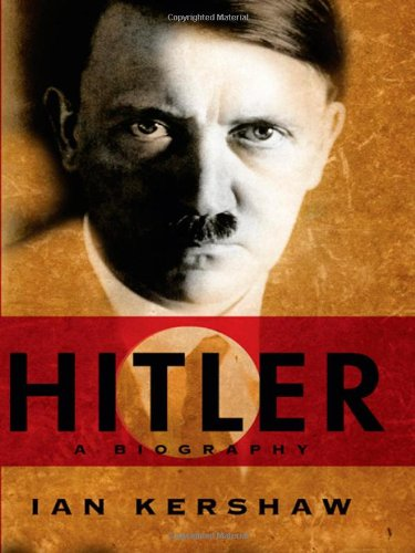 Hitler: A Biography (One-Volume Edition) Format: Hardcover: Ian Kershaw