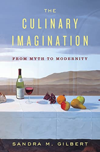 9780393067651: The Culinary Imagination: From Myth to Modernity