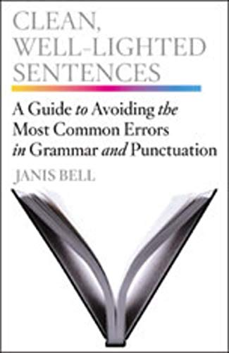9780393067712: Clean, Well-Lighted Sentences: A Guide to Avoiding the Most Common Errors in Grammar and Punctuation
