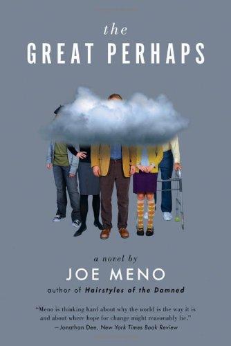 The Great Perhaps: A Novel: Meno, Joe