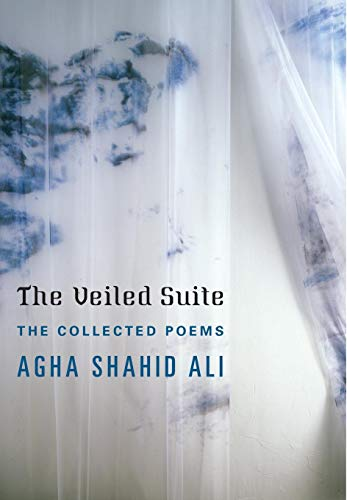 9780393068047: The Veiled Suite: The Collected Poems