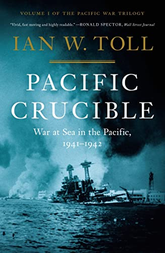 9780393068139: Pacific Crucible: War at Sea in the Pacific, 1941-1942 (Pacific War Trilogy, 1)