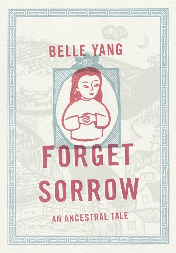 9780393068344: Forget Sorrow: An Ancestral Tale