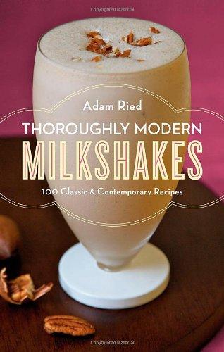 9780393068771: Thoroughly Modern Milkshakes