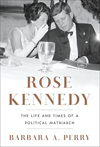 9780393068955: Rose Kennedy: The Life and Times of a Political Matriarch