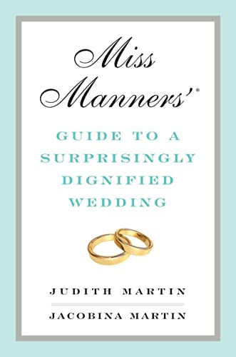 9780393069143: Miss Manners' Guide to a Surprisingly Dignified Wedding