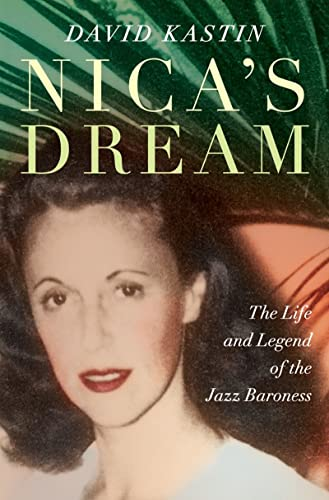 9780393069402: Nica's Dream: The Life and Legend of the Jazz Baroness