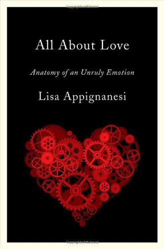9780393069457: All About Love: Anatomy of an Unruly Emotion