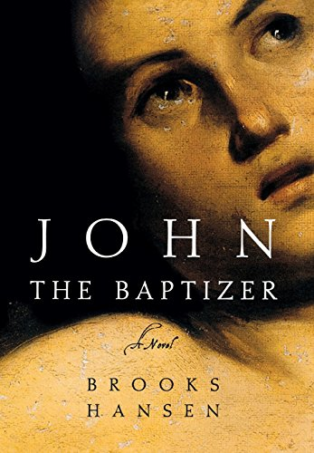 9780393069471: John the Baptizer: A Novel