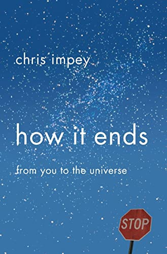 9780393069853: How It Ends: From You to the Universe