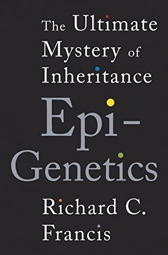 9780393070057: Epigenetics: The Ultimatel Mystery of Inheritance