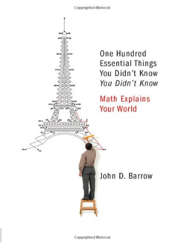 9780393070071: One Hundred Essential Things You Didn't Know You Didn't Know: Math Explains Your World