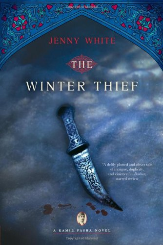 The Winter Thief: A Kamil Pasha Novel (Kamil Pasha Novels): Jenny White