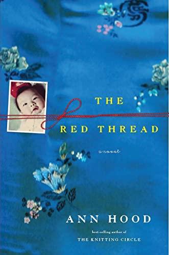 The Red Thread: A Novel (0393070204) by Hood, Ann