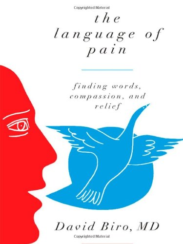 9780393070637: The Language of Pain: Finding Words, Compassion, and Relief
