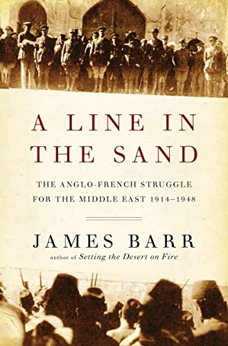 A Line in the Sand: The Anglo-French: Barr, James