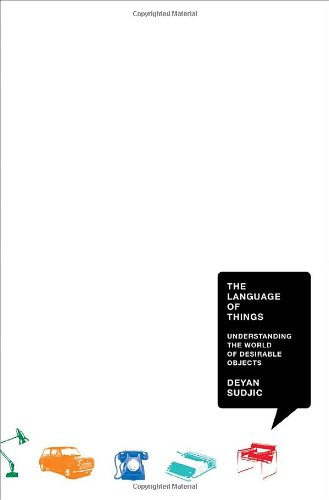 9780393070811: The Language of Things: Understanding the World of Desirable Objects