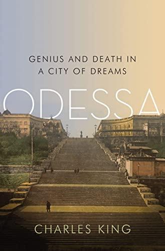 9780393070842: Odessa: Genius and Death in a City of Dreams