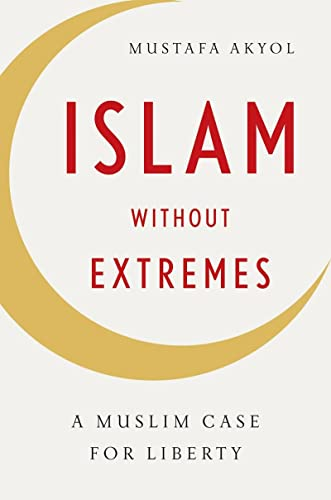9780393070866: Islam without Extremes: A Muslim Case for Liberty