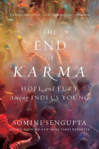 9780393071009: The End of Karma: Hope and Fury Among India's Young
