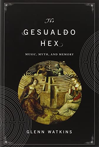 9780393071023: The Gesualdo Hex: Music, Myth, and Memory