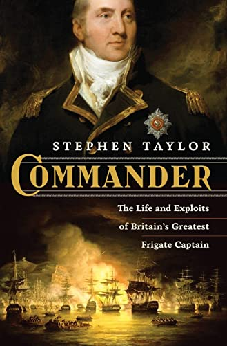 9780393071641: Commander: The Life and Exploits of Britain's Greatest Frigate Captain