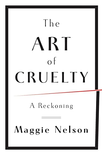 9780393072150: The Art of Cruelty: A Reckoning