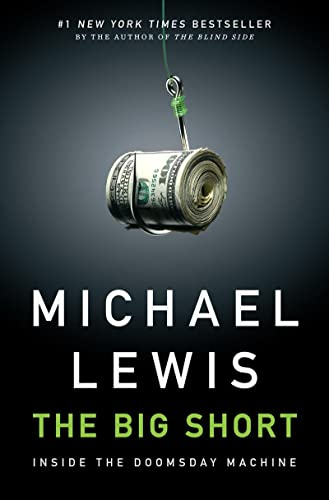 The Big Short: Inside the Doomsday Machine, Lewis, Michael