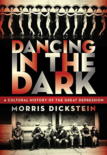 9780393072259: Dancing in the Dark: A Cultural History of the Great Depression