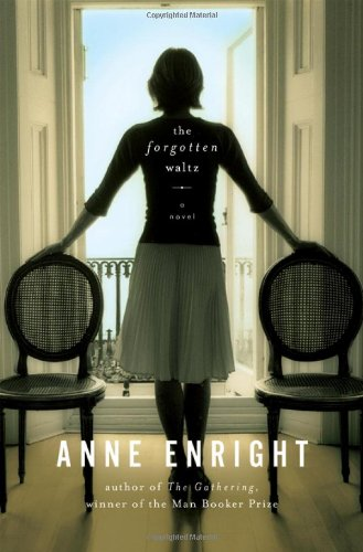 Forgotten waltz: Enright, Anne