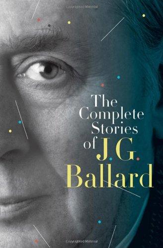 9780393072624: The Complete Stories of J. G. Ballard